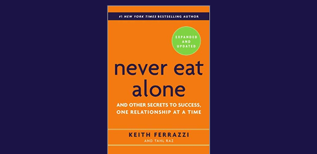Orange book cover for Never Eat Alone